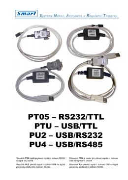 PT05 – RS232/TTL PTU – USB/TTL PU2 – USB/RS232 PU4 – USB