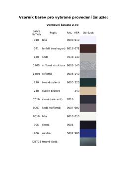 Vzorník barev pro vybrané provedení žaluzie: