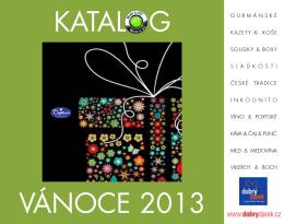 KATALOG VÁNOCE 2013 www.dobrydarek.cz