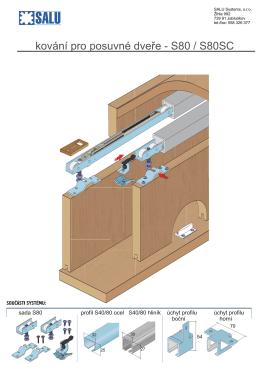 kování pro posuvné dveře - S80 / S80SC