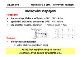 Vít Záhlava Návrh DPS a EMC – blokování napájení