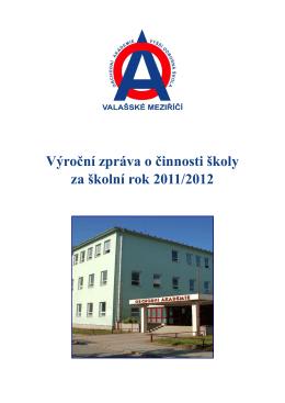 Vyrocni zprava 2011-2012 - Obchodní akademie a VOŠ Valašské