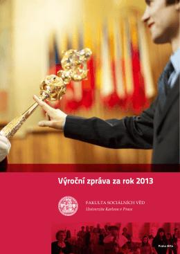 Výroční zpráva za rok 2013 - Fakulta sociálních věd