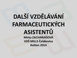 Vzdělávání FA VOŠ MILLS - sekce farmaceutických asistentů