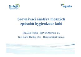 Srovnávací analýza možných způsobů hygienizace kalů