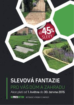 Slevová fantazie pro Váš dům a zahradu 2015 - CZ