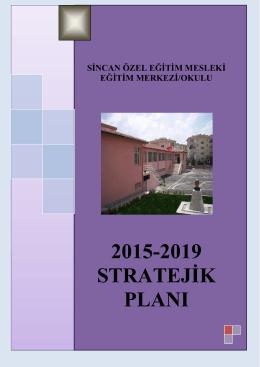 2015-2019 stratejik planı - Sincan Özel Eğitim Mesleki Eğitim Merkezi