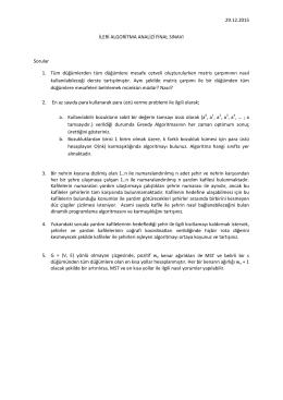 29.12.2015 İLERİ ALGORİTMA ANALİZİ FİNAL SINAVI Sorular 1