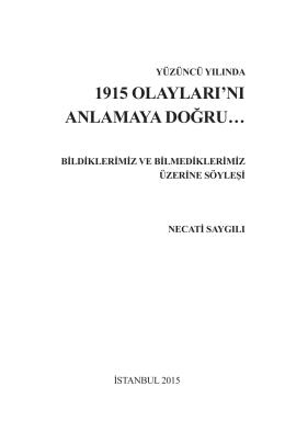 Yüzüncü Yılında 1915 Olaylarını Anlamaya Doğru