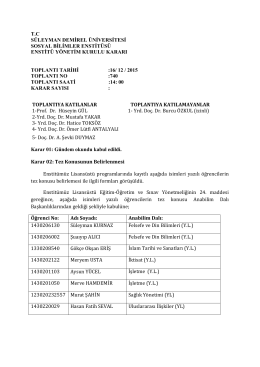 Enstitümüzün 740. toplantısında alınan kararı