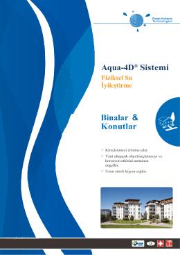Aqua-4D® Sistemi Binalar & Konutlar