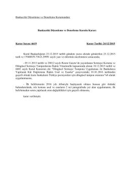 Bankaların Türkiye pozisyonları için 1/1/2016 tarihinden geçerli