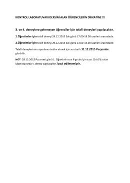 3. ve 4. deneylere gelemeyen öğrenciler için telafi deneyleri