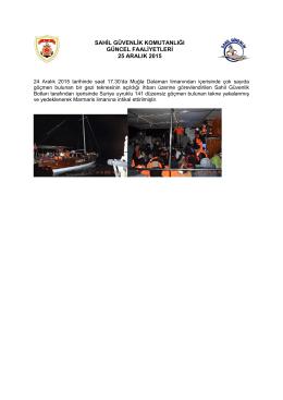 24 Aralık 2015 - Sahil Güvenlik Komutanlığı