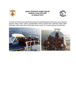 22 Aralık 2015 - Sahil Güvenlik Komutanlığı