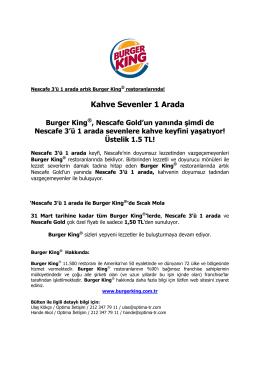 Kahve Sevenler 1 Arada Burger King®, Nescafe Gold`un yanında