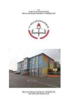İhsan Bayrakçı İlkokulu - Kartal İlçe Milli Eğitim Müdürlüğü