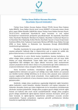 Türkiye İnsan Hakları Kurumu Heyetinin Diyarbakır Ziyareti Gözlemleri