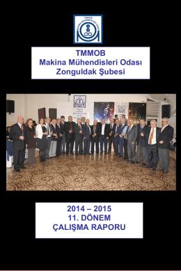 TMMOB Makina Mühendisleri Odası Zonguldak Şubesi 2014 – 2015