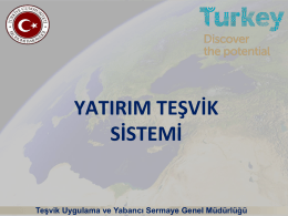 19 Kasım 2015 T.C. Ekonomi Bakanlığı Yatırım Teşvik Sistemi
