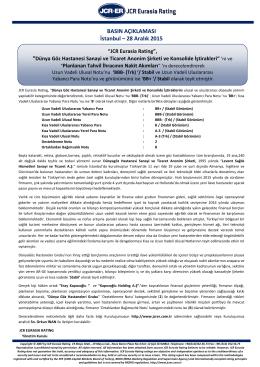 JCR Eurasia Rating, Dünya Göz Hastanesi Sanayi ve Ticaret