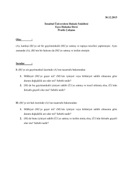 Eşya Hukuku Dersi Pratik Çalışma (30.12.2015)