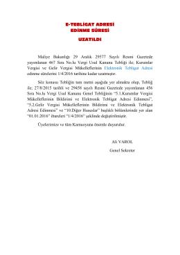 E-TEBLİGAT ADRESİ EDİNME SÜRESİ UZATILDI Maliye Bakanlığı