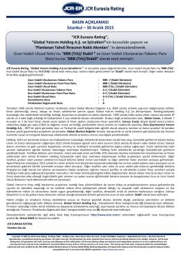 """JCR Eurasia Rating, Global Yatırım Holding A.Ş. ve İştirakleri""""nin"""