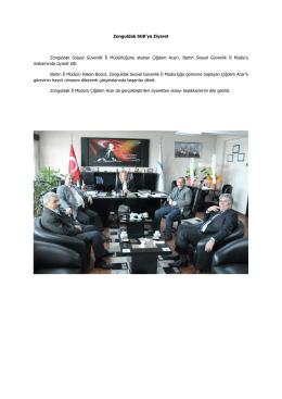 Zonguldak SGK`ya Ziyaret Zonguldak Sosyal Güvenlik İl