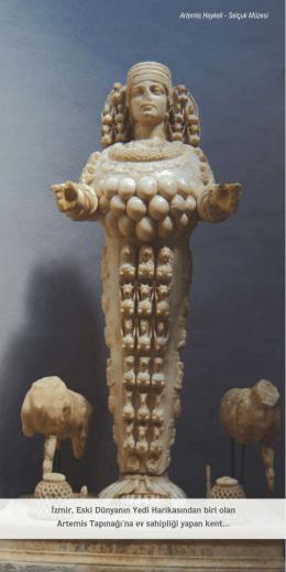 İzmir, Eski Dünyanın Yedi Harikasından biri olan Artemis Tapınağı