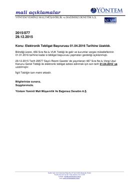 2015-077 Elektronik Tebligat Başvurusu 01.04.2016 Tarihine Uzatıldı.