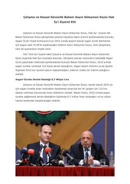 Çalışma ve Sosyal Güvenlik Bakanı Sayın Süleyman Soylu