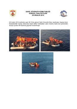 sahil güvenlik komutanlığı güncel faaliyetleri 29 aralık 2015