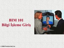 BIM 101 Bilgi İşleme Giriş