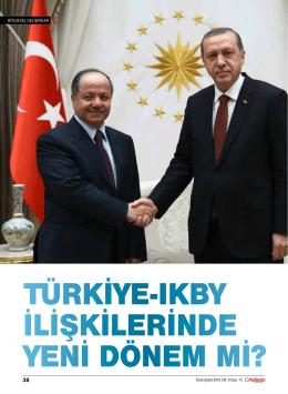 türkiye-ıkby ilişkilerinde yeni dönem mi?