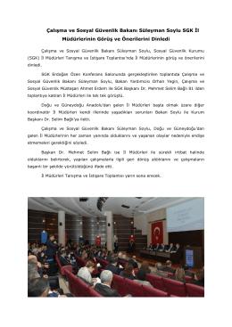 Çalışma ve Sosyal Güvenlik Bakanı Süleyman Soylu SGK İl