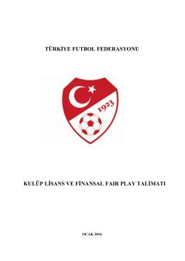 Kulüp Lisans ve Finansal Fair Play Talimatı