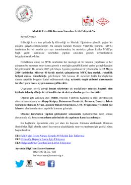 Mesleki Yeterlilik Kurumu Sınavları Artık Eskişehir`de Sayın Üyemiz