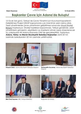 Başkanlar Çevre için Adana`da Buluştu!