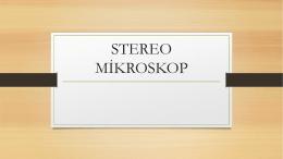 STEREO MİKROSKOP