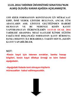 13.01.2016 tarihinde üniversitemiz senatosu`nun almış olduğu karar