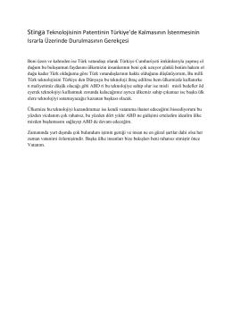 Stinga Teknolojisinin Patentinin Türkiye`de Kalmasının İstenmesinin