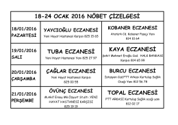 TOPAL ECZANESİ 18-24 OCAK 2016 NÖBET ÇİZELGESİ TUBA