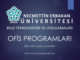 8. Hafta - Bilgi Teknolojileri ve Uygulamaları