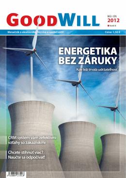 ENERGETIKA BEZ ZÁRUKY Kde leží trvalá udržateľnosť