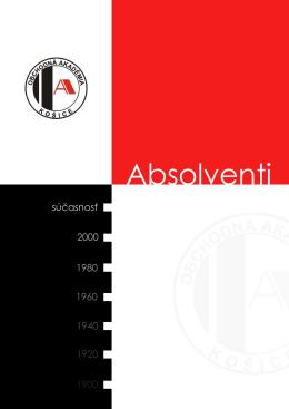 Zoznamy absolventov za šk. rok 1899 - 1900 až 2012