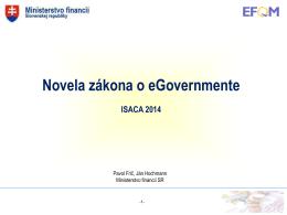 Novela zákona o eGovermente. Pavol Frič, Ján Hochman