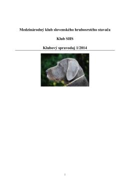 Klubový spravodaj 2014 - Klub Slovenských hrubosrstých stavačov