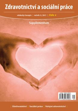 Zdravotnictví a sociální práce CZ, čislo 4 Supplementum/2013