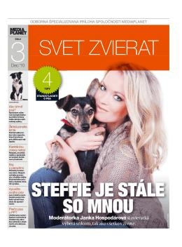 Moderátorka Janka Hospodárová si zvieratká vyberá